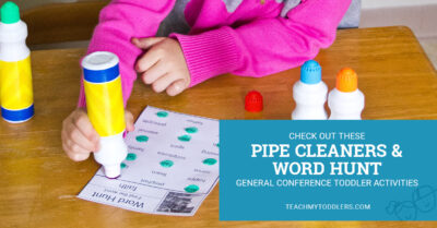 Learn about these pipe cleaners and word hunt general conference toddler activities