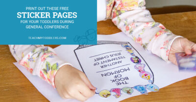 Print out these free sticker pages for your toddler during general conference