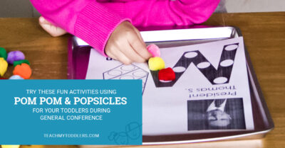 Try these fun activities using pom poms and craft sticks for your toddlers during general conference