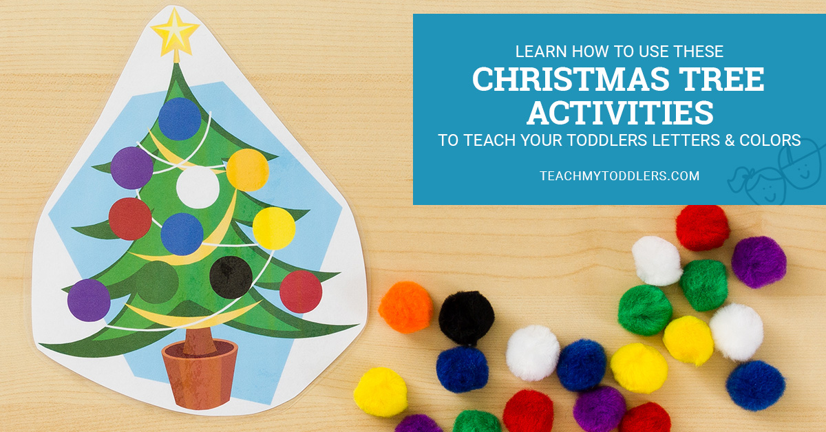 Learn how to use these christmas tree activities to teach your toddlers letters and colors
