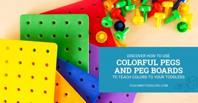 Discover how to use colorful pegs and peg boards to teach colors to your toddlers