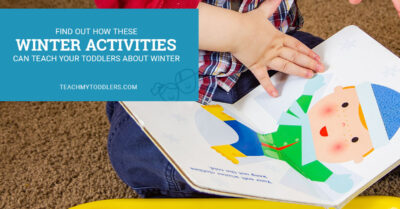 Find out how these winter activities can teach toddlers about winter