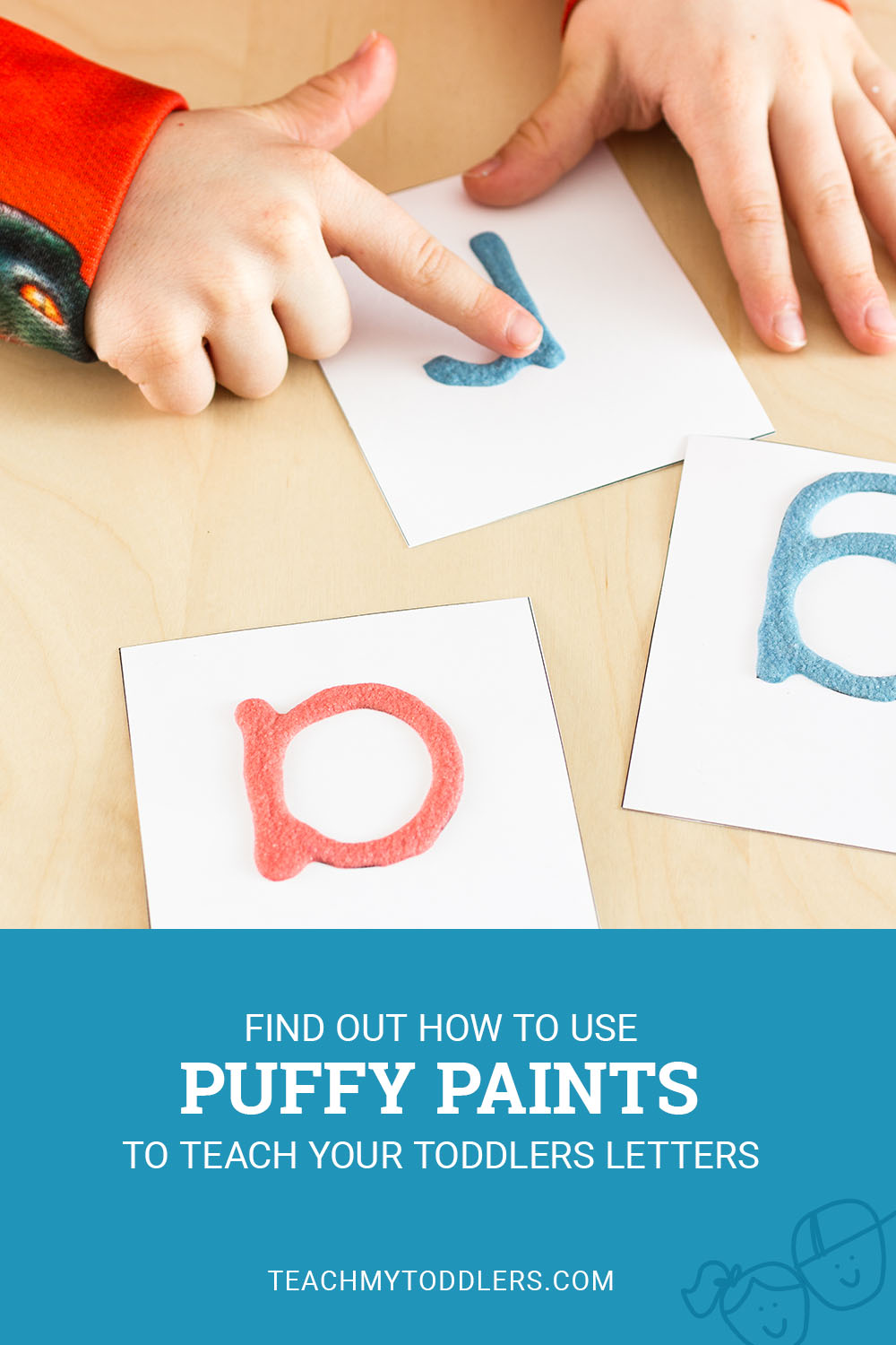 Find out how to use puffy paints to teach toddlers letters