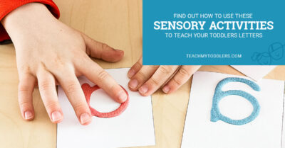 Find out how to use these sensory activities to teach your toddlers letters