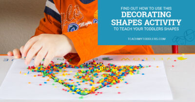 Find out how to use this decorating shapes activity to teach your toddlers shapes
