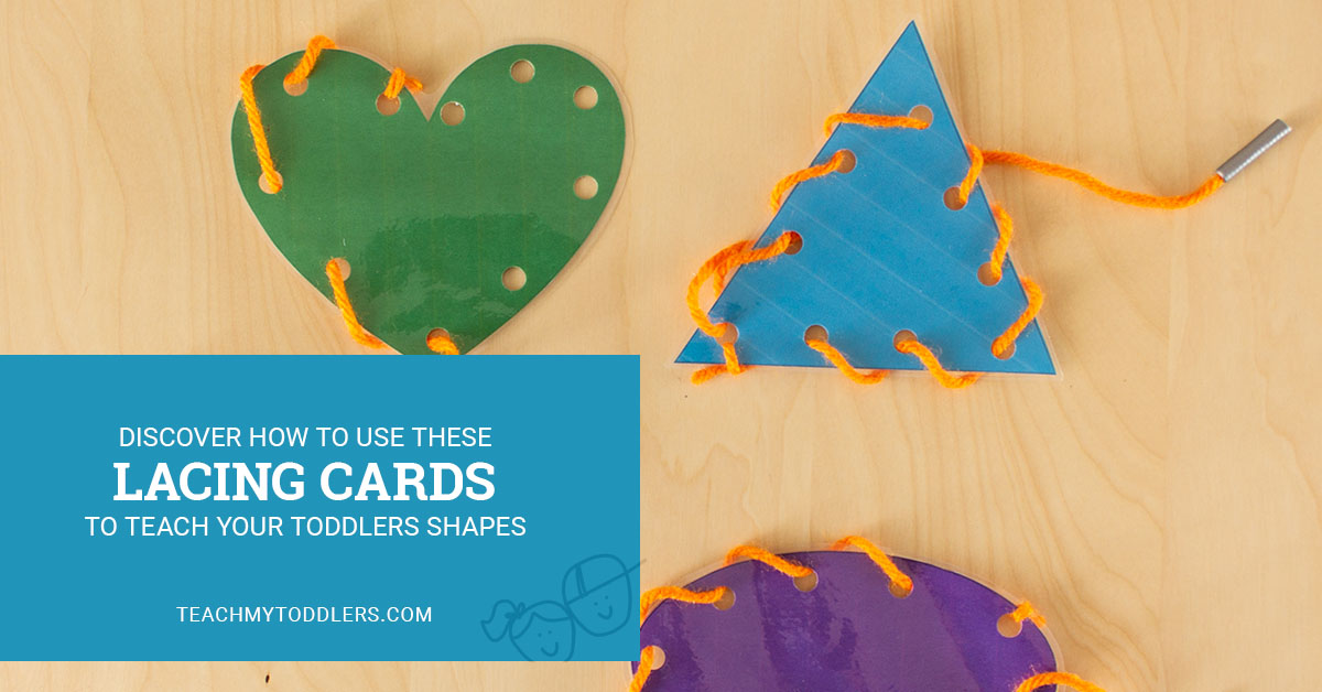 Discover how to use these lacing cards to teach your toddlers shapes