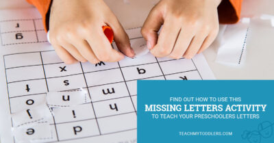Find out how to use this missing letters activity to teach toddlers letters