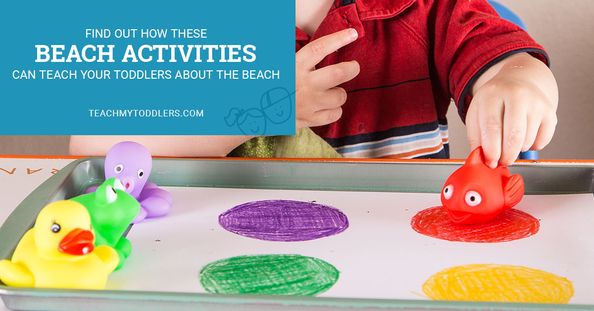 Find out how these beach activities can teach your toddlers about the beach