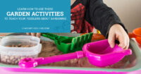 Learn how to use these garden activities to teach your toddlers about gardening