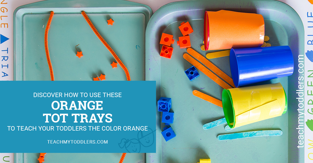 Discover how to use these orange tot trays to teach toddlers the color orange