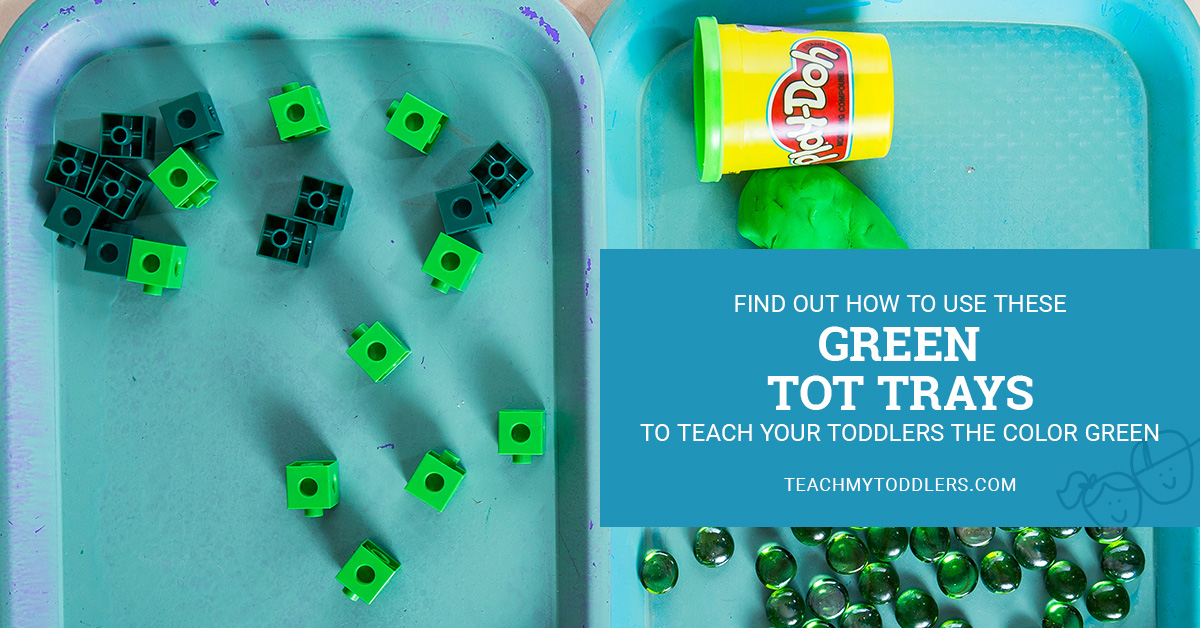 Find out how to use these green tot trays to teach toddlers the color green