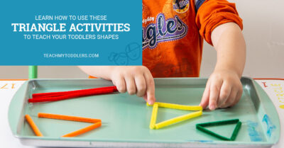 Learn how to use these triangle activities to teach toddlers shapes
