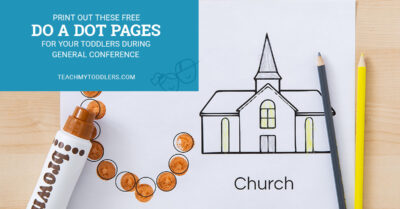 Print out these free do a dot pages for your toddlers during general conference