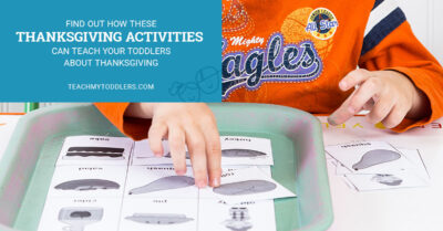 Find out how these thanksgiving activities can teach toddler about thanksgiving