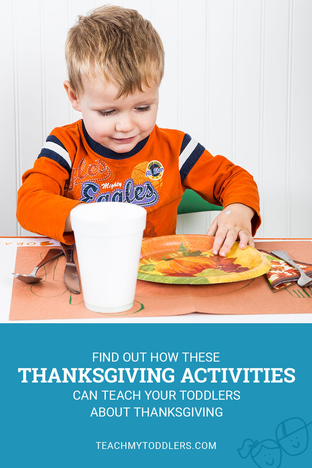 Find out how these thanksgiving activities can teach your toddler about thanksgiving