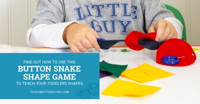 Find out how to use this button snake shape game to teach toddlers shapes