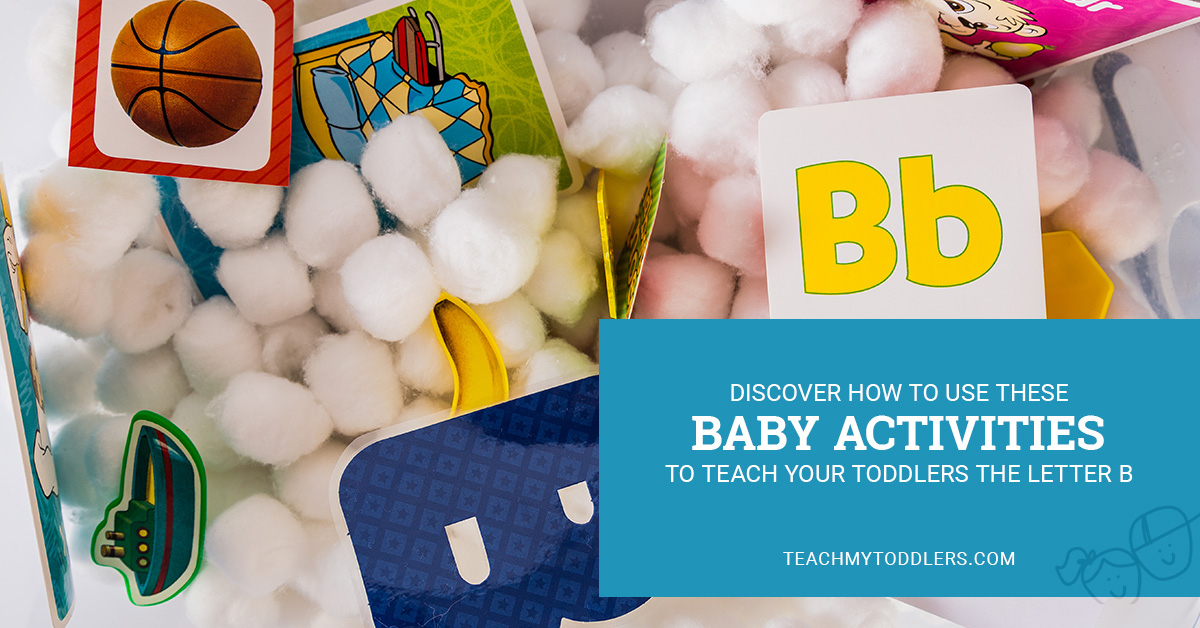 Discover how to use these b is for baby activities to teach toddlers the letter b