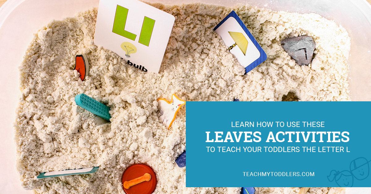 Learn how to use these leaves activities to teach your toddlers the letter l